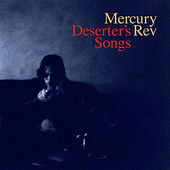 Deserter's Songs (Remastered) by Mercury Rev