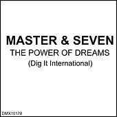 The Power of Dreams by Master
