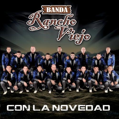 Con La Novedad by Banda Rancho Viejo