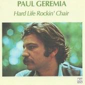 Hard Life Rockin' Chair by Paul Geremia