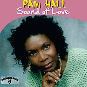 Sound of Love by Pam Hall