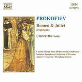 Romeo & Juliet (Highlights) / Cinderella by Sergey Prokofiev