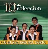 10 De Coleccion by Los Huracanes Del Norte