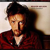 Little Brother by Beaver Nelson
