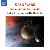 STAR WARS AND OTHER SCI-FI CLASSICS by Richard Hayman
