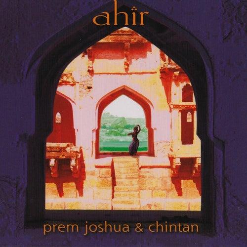Ahir by Prem Joshua