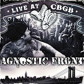 Live At CBGB's by Agnostic Front