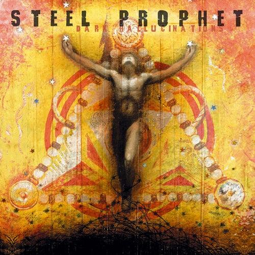 Dark Hallucinations by Steel Prophet