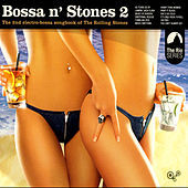 Bossa N Stones 2 by Various Artists