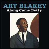 Along Came Betty by Art Blakey