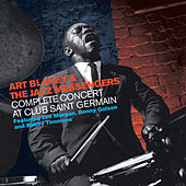 Complete Concert At Club Saint Germain (featuring Lee Morgan, Benny Golson & Bobby Timmons) by Art Blakey