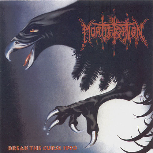 Break the curse 1990 by Mortification