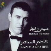 Habibati Wal Matar by Kadim Al Sahir