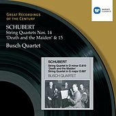 Schubert: String Quartets 14&15 by Busch Quartet