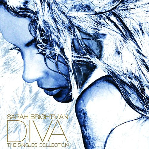 Diva: The Singles Collection by Sarah Brightman