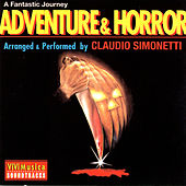 Adventure & Horror - A Fantastic Journey by Claudio Simonetti