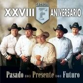 Pasado, Presente Y Futuro by La Tropa F