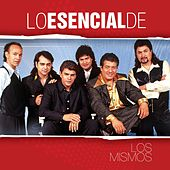 Lo Esencial De... by Los Mismos