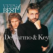 Very Best Of Degarmo & Key by DeGarmo and Key