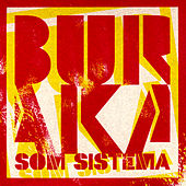 From Buraka To The World E.P. by Buraka Som Sistema
