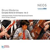 Maderna: Complete Works for Orchestra, Vol. 3 by Various Artists