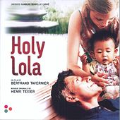 Holy Lola (Bande originale du film) by Various Artists