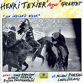 An Indian's Week by Henri Texier