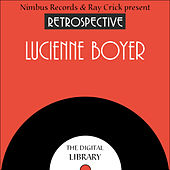 A Retrospective Lucienne Boyer by Lucienne Boyer