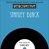 A Retrospective Stanley Black by Stanley Black