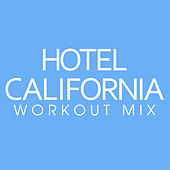 Hotel California Workout Mix - Single by Power Trip