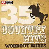 35 Country Hits - Workout Mixes (Unmixed Workout Music Ideal for Gym, Jogging, Running, Cycling, Cardio and Fitness) by Various Artists