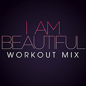 I Am Beautiful Workout Mix - Single by Fringe