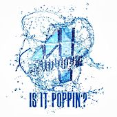Is It Poppin'? by 4 Minute
