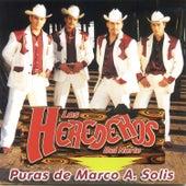 Puras De Marco A. Solis by Los Herederos Del Norte