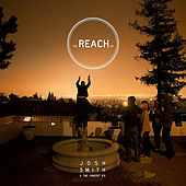 The Reach EP by Josh Smith