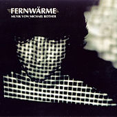 Fernwaerme by Michael Rother