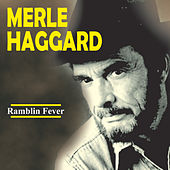 Ramblin Fever Live by Merle Haggard