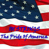 The Pride of America by 101 Strings Orchestra
