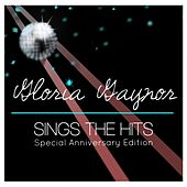 Gloria Gaynor Sings the Hits (Special Anniversary Edition) by Gloria Gaynor