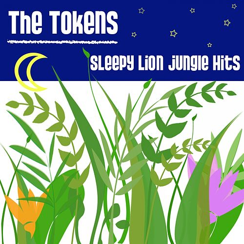 Lion Sleeps by The Tokens