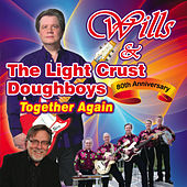 Wills & The Light Crust Doughboys: 80th Anniversary, Together Again by Various Artists
