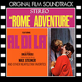 Rome Adventure (Original Film Soundtrack) by Various Artists
