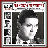 Tango Collection by Francisco Fiorentino