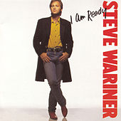 I Am Ready by Steve Wariner