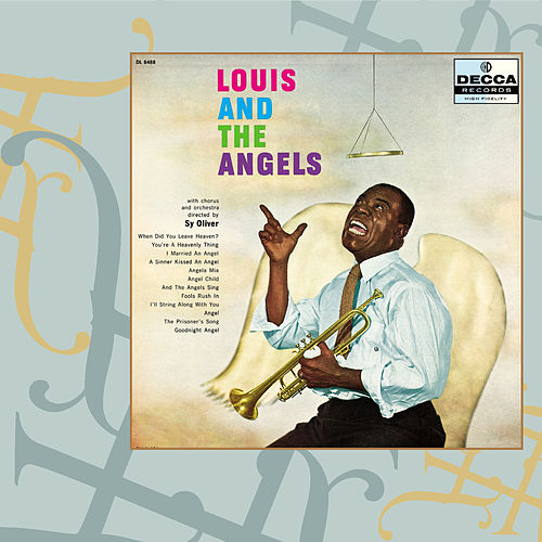 Louis And The Angels by Louis Armstrong