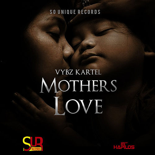 Mothers Love - Single by VYBZ Kartel