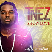 Show Love - Single by T'Nez