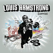Louis Armstrong Essentials by Louis Armstrong