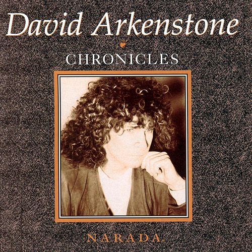 Chronicles by David Arkenstone