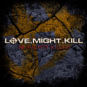 10 Mighty Killers by Love.Might.Kill